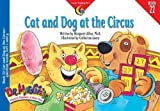 Allen, Margaret: Cat and Dog at the Circus: Question Words, Soft C and G Book 22 (Dr. Maggie's Phonics Readers)