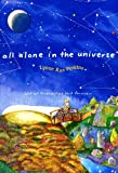 Perkins, Lynne Rae: All Alone In The Universe (Turtleback School & Library Binding Edition)
