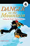Donkin, Andrew: Danger On The Mountain (Turtleback School & Library Binding Edition) (DK Readers: Level 4 (Pb))