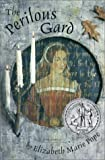 Pope, Elizabeth Marie: The Perilous Gard (Turtleback School & Library Binding Edition)