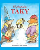 Helen Lester: El Pinguino Taky (Tacky The Penguin) (Turtleback School & Library Binding Edition) (Spanish Edition)