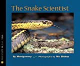 Montgomery, Sy: The Snake Scientist (Turtleback School & Library Binding Edition) (Scientists in the Field)