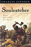 Johnson, Charles R.: Soulcatcher And Other Stories (Turtleback School & Library Binding Edition)