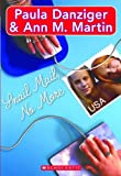 Ann M. Martin: Snail Mail No More (Turtleback School & Library Binding Edition)