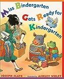 Slate, Joseph: Miss Bindergarten Gets Ready For Kindergarten (Turtleback School & Library Binding Edition) (Miss Bindergarten Books (Pb))