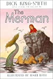 King-Smith, Dick: Merman