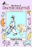 Lofting, Hugh: The Story Of Doctor Dolittle (Turtleback School & Library Binding Edition)