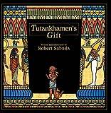 Sabuda, Robert: Tutankhamen's Gift (Turtleback School & Library Binding Edition)