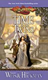 Weis, Margaret: Time of the Twins