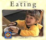 Gwenyth Swain: Eating (Small World (Lerner Publishing))