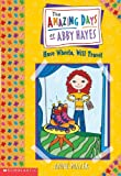 Mazer, Anne: Have Wheels, Will Travel (Turtleback School & Library Binding Edition) (Amazing Days of Abby Hayes (Pb))
