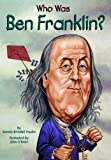Fradin, Dennis Brindell: Who Was Benjamin Franklin?