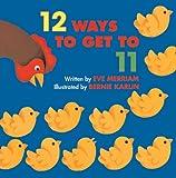 Merriam, Eve: 12 Ways To Get To 11 (Turtleback School & Library Binding Edition)