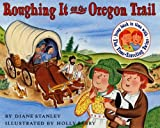 Stanley, Diane: The Time-Traveling Twins: Roughing It On The Oregon Trail (Turtleback School & Library Binding Edition)