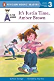 Danziger, Paula: It's Justin Time, Amber Brown (Turtleback School & Library Binding Edition) (Puffin Easy-To-Read)