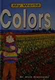 Granowsky, Alvin: Colors