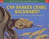 Male, Alan: Can Snakes Crawl Backwards?