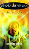 Bird, Isobel: Ring of Light (Circle of Three)
