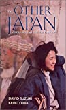 Suzuki, David T.: The Other Japan: Voices Beyond the Mainstream