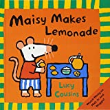 Cousins, Lucy: Maisy Makes Lemonade (Turtleback School & Library Binding Edition)