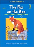 Gregorich, Barbara: The Fox on the Box (School Zone Start to Read Book)