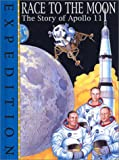 Green, Jen: Expedition Race to the Moon: The Story of Apollo II
