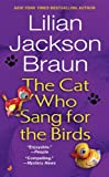 Braun, Lilian Jackson: The Cat Who Sang For The Birds (Turtleback School & Library Binding Edition) (Cat Who... (Pb))