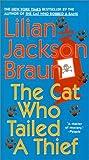 Braun, Lilian Jackson: The Cat Who Tailed A Thief (Turtleback School & Library Binding Edition) (Cat Who... (Sagebrush))