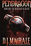 MacHale, D. J.: The Merchant Of Death (Turtleback School & Library Binding Edition) (Pendragon (Pb))