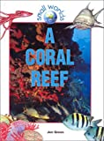 Green, Jen: A Coral Reef (Small Worlds)