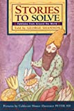 Shannon, George: Stories To Solve: Folktales From Around The World (Turtleback School & Library Binding Edition)