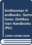 Hall, Cally: Gemstones (Smithsonian Handbooks (Pb))