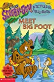 Michelle H. Nagler: Meet Big Foot (Scooby-Doo! Picture Clue Book, No. 12)