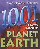 Hall, Cally: 1,001 Facts about Planet Earth (DK Backpack Books (Pb))
