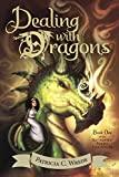 Wrede, Patricia C.: Dealing With Dragons