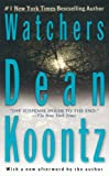 Koontz, Dean R.: Watchers