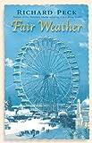 Peck, Richard: Fair Weather (Turtleback School & Library Binding Edition)