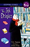 Sanvoisin, Eric: The Ink Drinker (Turtleback School & Library Binding Edition)
