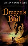 Vande Velde, Vivian: Dragon's Bait (Turtleback School & Library Binding Edition)
