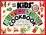 Cook, Deanna F.: Kids' Multicultural Cookbook: Food And Fun Around The World (Turtleback School & Library Binding Edition)