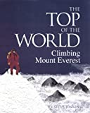 Jenkins, Steve: The Top Of The World: Climbing Mt. Everest (Turtleback School & Library Binding Edition)