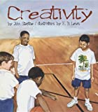 Steptoe, John: Creativity (Turtleback School & Library Binding Edition)