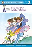 Danziger, Paula: It's A Fair Day, Amber Brown (Turtleback School & Library Binding Edition) (A is for Amber Level 2)