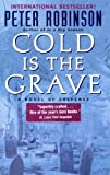 Robinson, Peter: Cold Is The Grave (48) (Turtleback School & Library Binding Edition)