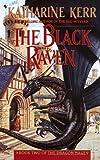 Kerr, Katharine: The Black Raven (Turtleback School & Library Binding Edition)