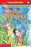 Capeci, Anne: Insect Invaders (Turtleback School & Library Binding Edition) (Magic School Bus Science Chapter Books (Pb))