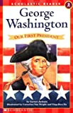 Jackson, Garnet: George Washington: Our First President