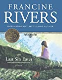 Rivers, Francine: Last Sin Eater (Turtleback School & Library Binding Edition)