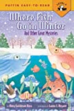 Koss, Amy Goldman: Where Fish Go In Winter And Other Great Mysteries (Turtleback School & Library Binding Edition)
