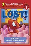 Alex Moran: Lost (Turtleback School & Library Binding Edition) (Green Light Readers: Level 1 (Pb))